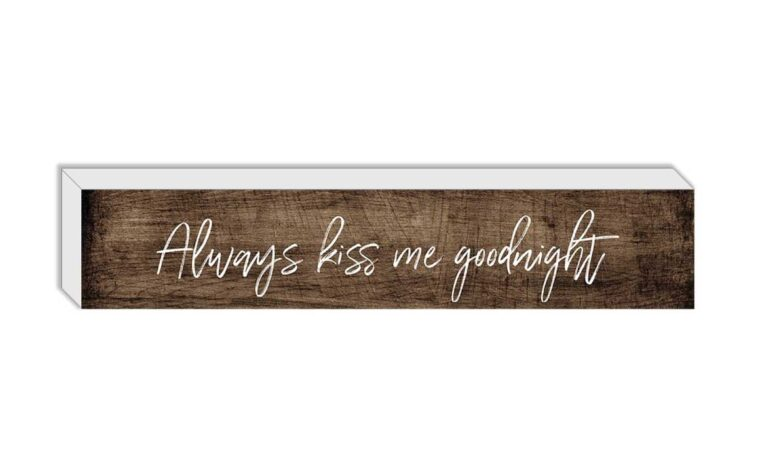 always kiss me goodnight is a small wooden box with inspirational typography