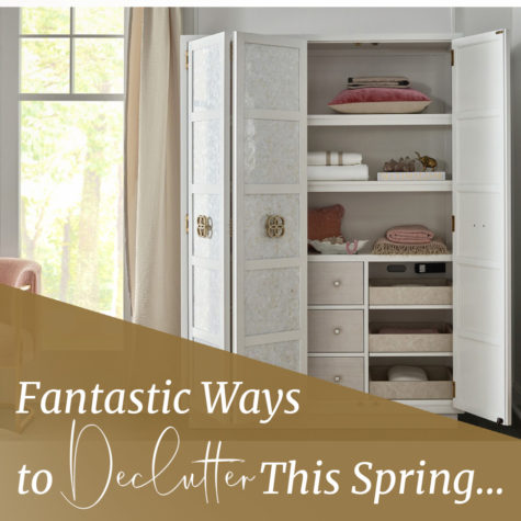 Fantastic Ways to Declutter This Spring blog post